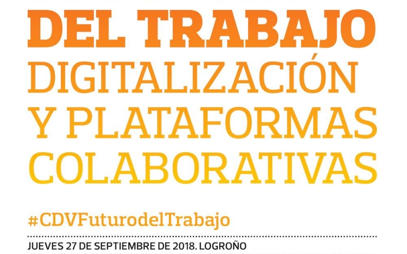 El futuro del trabajo, digitalización y Plataformas Colaborativas